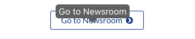 A link with the text Go to Newsroom with a right-facing chevron. A tooltip shows above the button with the text Go to Newsroom